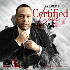 Jay Lamont - Certified Love