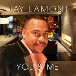 Jay Lamont - You & Me